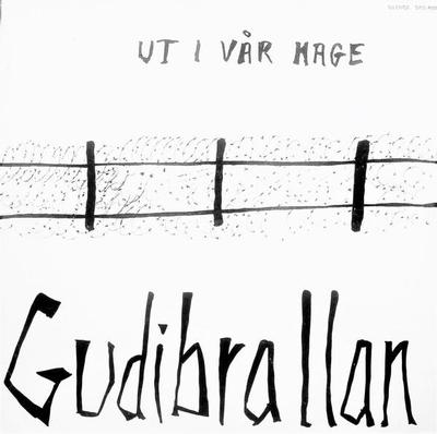 GUDIBRALLAN - UTI VÅR HAGE Rare first edition! (LP)