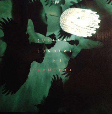 SUNDFÖR, SUSANNE - THE BROTHEL Great 2010 album! (LP)
