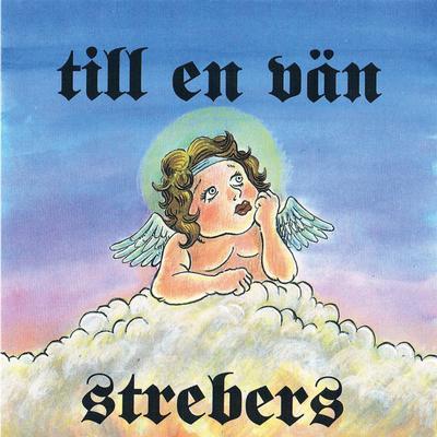 STREBERS - TILL EN VÄN Black Vinyl (LP)