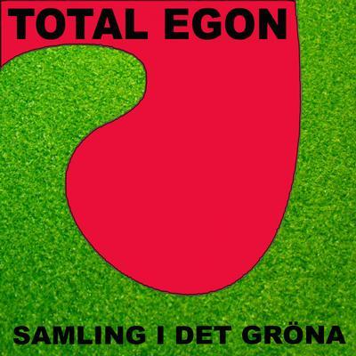 TOTAL EGON - SAMLING I DET GRÖNA Black Vinyl (LP)