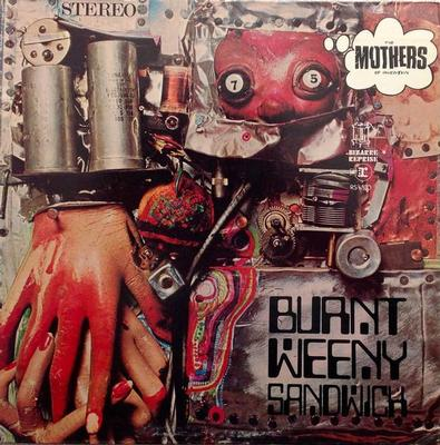 MOTHERS OF INVENTION, THE - BURNT WEENY SANDWICH U.S. pressing, gatefold (LP)