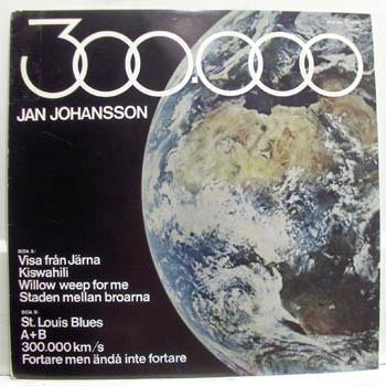 JOHANSSON, JAN - 300.000 (LP)