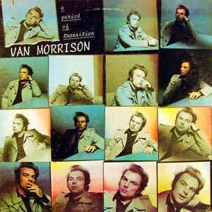 MORRISON, VAN - A PERIOD OF TRANSITION U.S. pressing (LP)