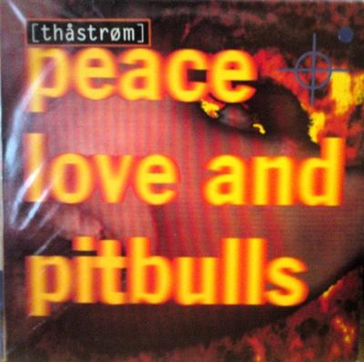 PEACE, LOVE AND PITBULLS - S/T Swedish original with innersleeve and sticker (LP)