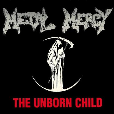 "METAL MERCY - THE UNBORN CHILD 1989 Trash metal rarity, Unplayed copy (12"")"