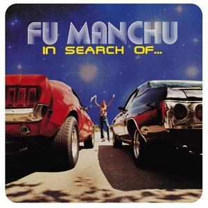 "FU MANCHU - IN SEARCH OF.. Deluxe Ed. LP+7"" coloured (LP)"