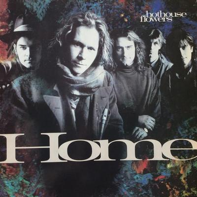 HOTHOUSE FLOWERS - HOME Dutch pressing (LP)