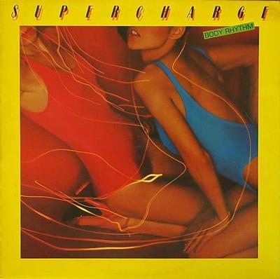 SUPERCHARGE - BODY RHYTHM UK pressing (LP)