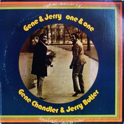 GENE CHANDLER & JERRY BUTLER - ONE & ONE U.S. pressing (LP)