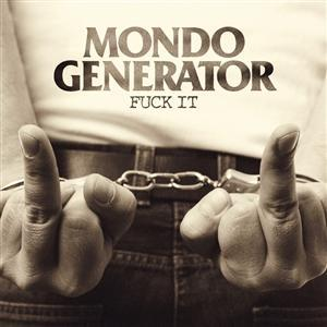MONDO GENERATOR - FUCK IT Black vinyl (LP)
