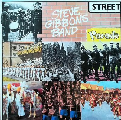 STEVE GIBBONS BAND - STREET PARADE Scandinavian pressing (LP)
