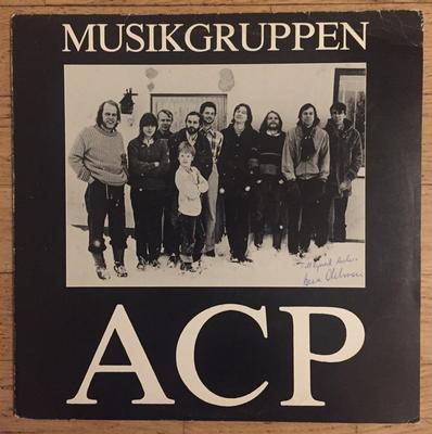 MUSIKGRUPPEN ACP - S/T One-sided private pressing with political progg music! Signed on cover (LP)