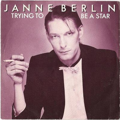 """BERLIN, JANNE - TRYING TO BE A STAR / Gigolo (7"""")"""