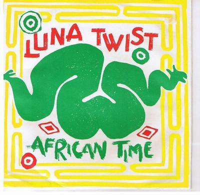"LUNA TWIST - AFRICAN TIME / So Danceable (7"")"