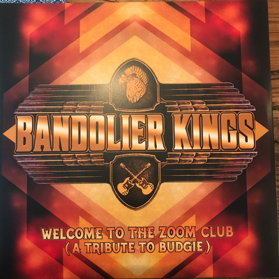 BANDOLER KINGS - WELCOME TO THE ZOOM CLUB - A tribute to Budgie (2LP)