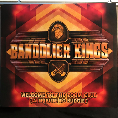 BANDOLER KINGS - WELCOME TO THE ZOOM CLUB - A tribute to Budgie (CD)
