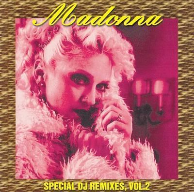 MADONNA - SPECIAL DJ REMIXES, VOL. 2 (CD)