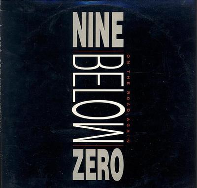 NINE BELOW ZERO - ON THE ROAD AGAIN UK original (LP)