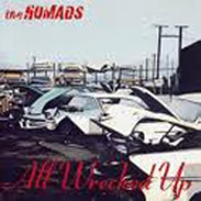 NOMADS, THE - ALL WRECKED UP Swedish original (LP)