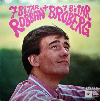 BROBERG, ROBERT - 7 BITAR + BITAR Mint condition, 1967 klassiker (LP)