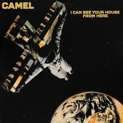 CAMEL - I CAN SEE YOUR HOUSE FROM HERE Swedish pressing (LP)