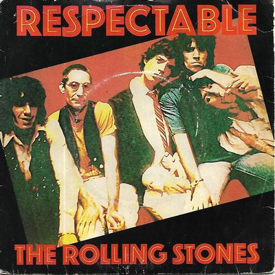 "ROLLING STONES, THE - RESPECTABLE / WHEN THE WHIP COMES DOWN UK ps (7"")"