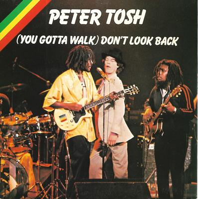 "TOSH, PETER - (YOU GOTTA WALK) DON'T LOOK BACK / SOON COME Swedish ps, feat. Mick Jagger (7"")"