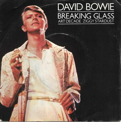"BOWIE, DAVID - BREAKING GLASS / ART DECADE / ZIGGY STARDUST UK ps (7"")"