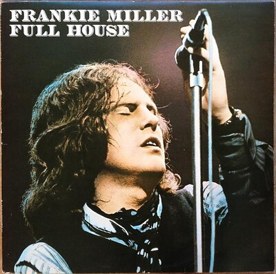 MILLER, FRANKIE - FULL HOUSE German pressing (LP)