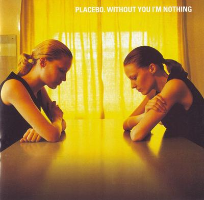 PLACEBO - WITHOUT YOU I''M NOTHING UK Original Pressing With Innersleeve (LP)