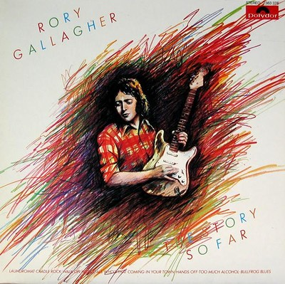 GALLAGHER, RORY - THE STORY SO FAR 1975 compilation, German pressing (LP)