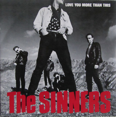 "SINNERS, THE - LOVE YOU MORE THAN THIS / Sleep Walker (7"")"