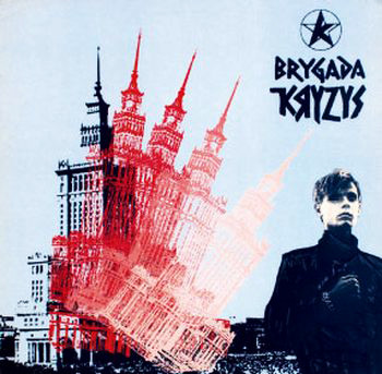 BRYGADA KRYZYS - S/T CRISIS BRIGADE rare Polish punk 1982 UK Original press with insert (LP)