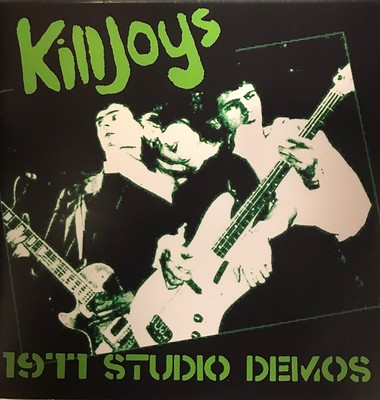 "KILLJOYS - 1977 STUDIO DEMOS Lim Ed. 300x (7"")"