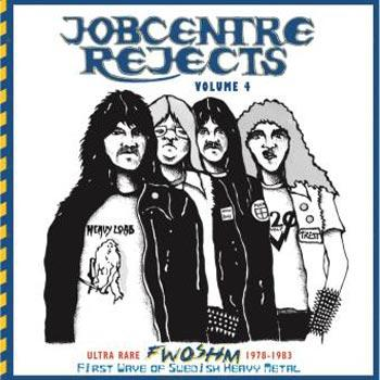 VARIOUS NWOBHM - JOBCENTRE REJECTS VOL. 4 - Ultra rare NWO SWEDEN HM 1978-83 Limited Edition 1000 copies in Black Vinyl with Bonus POSTER (CD)