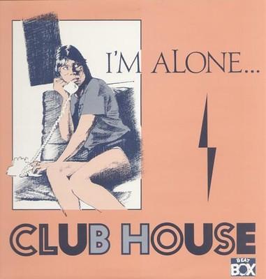 "CLUB HOUSE - I'M ALONE... Rare Swedish 12"", Italo/House, Beat Box label (12"")"