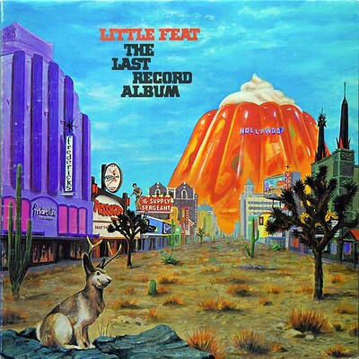 LITTLE FEAT - THE LAST RECORD ALBUM U.S. pressing (LP)