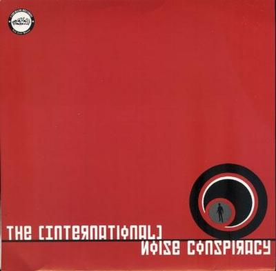 """INTERNATIONAL NOISE CONSPIRACY - TIMEBOMB / Don't You Know My Name (7"""")"""