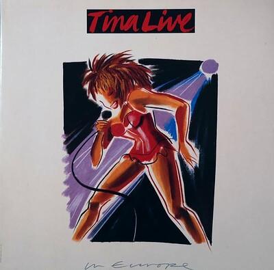 TURNER, TINA - TINA LIVE IN EUROPE Dutch pressing, double album (2LP)