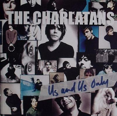 CHARLATANS, THE - US AND US ONLY UK Original Pressing With Innersleeve (LP)