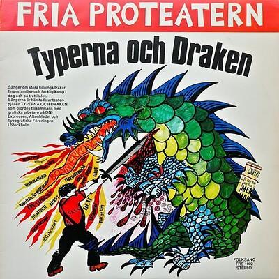 FRIA PROTEATERN - TYPERNA OCH DRAKEN (LP)