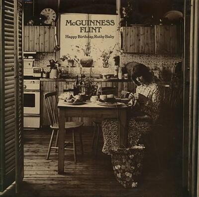 MCGUINNESS FLINT - HAPPY BIRTHDAY, RUTHY BABY Dutch pressing (LP)