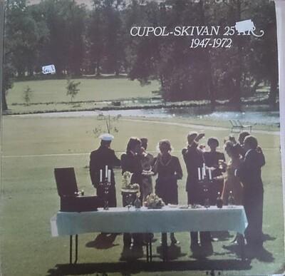 VARIOUS ARTISTS (POP / ROCK) - CUPOL-SKIVAN 25 ÅR 1947-1972 Double album (2LP)