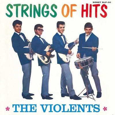 VIOLENTS, THE - STRINGS OF HITS Swedish 1962 original (LP)
