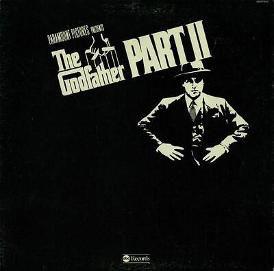 NINO ROTA & CARMINE COPPOLA - THE GODFATHER PART II (ORIGINAL SOUNDTRACK RECORDING) U.S. pressing, gatefold (LP)