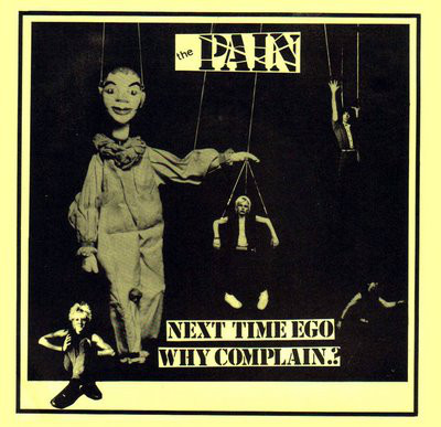 "PAIN - NEXT TIME EGO SWE 79, 2nd single, great punk (7"")"