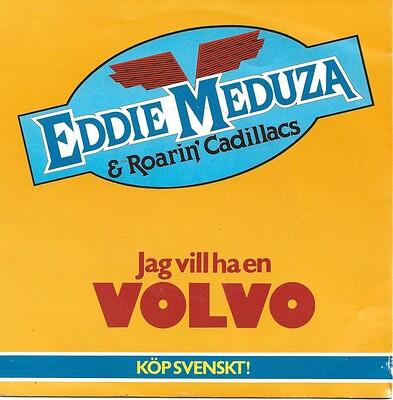 """MEDUZA, EDDIE - JAG VILL HA EN VOLVO / 34:AN 2nd edition (7"""")"""