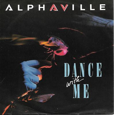 "ALPHAVILLE - DANCE WITH ME / THE NELSON HIGHRISE SECTOR 2 German ps (7"")"