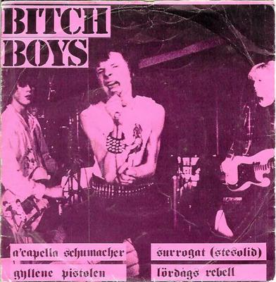 "BITCH BOYS - A CAPELLA SCHUMACHER EP (7"")"