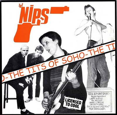 NIPS, THE - THE TITS OF SOHO UK 2000 compilation, 180g pressing, feat. Shane MacGowan pre-Pogues (LP)